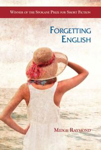 Midge Raymond's FORGETTING ENGLISH